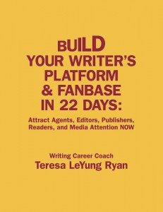 Build Your Writer's Platform & Fanbase In 22 Days front cover