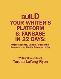 Build Your Writer's Platform & Fanbase in 22 Days