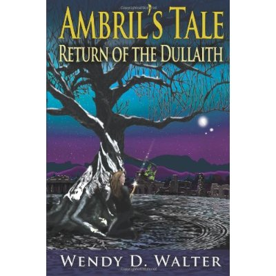 Ambril's Tale, Return of the Dullaith book cover